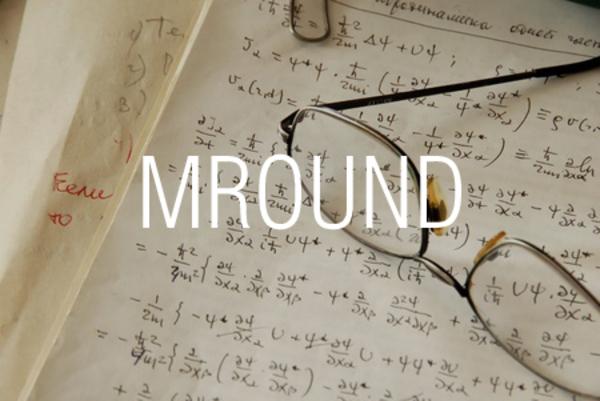 MROUND関数で指定した数値の倍数になるように丸める