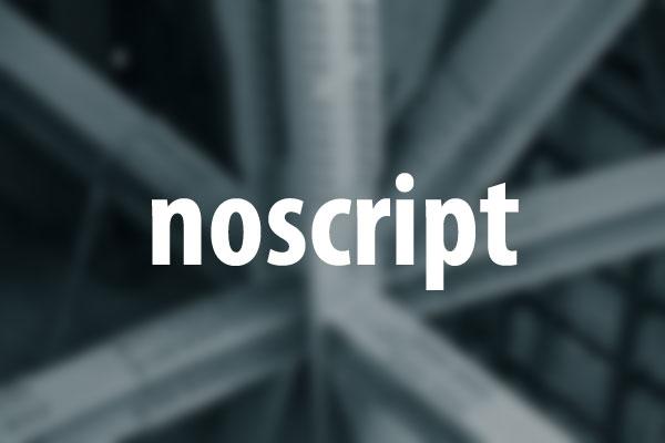 noscriptタグの意味と使い方