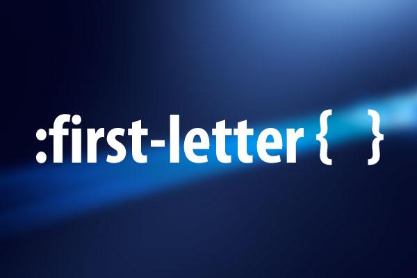要素の1文字目にのみスタイルを適用する