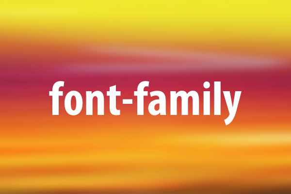 font-familyプロパティの意味と使い方