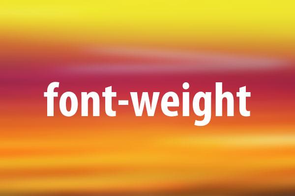 font-weightプロパティの意味と使い方