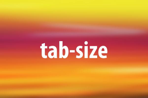 tab-sizeプロパティの意味と使い方