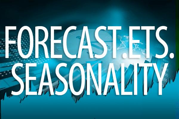 FORECAST.ETS.SEASONALITY関数の使い方。指数平滑法を利用して予測を行うときの季節変動の長さを求める